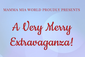 a very merry extravaganza, mama mia world, toronto ontario law firm, mississauaga personal injury law firm
